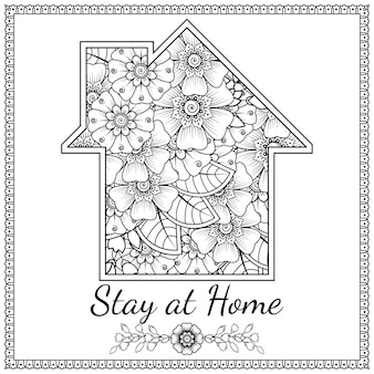 Stay at home. house with mehndi flower pattern.