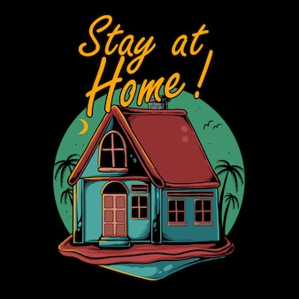 Stay at home  illustration. house with palm coconut tree on the background Premium Vector