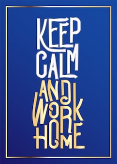 Stay at home, keep calm lettering