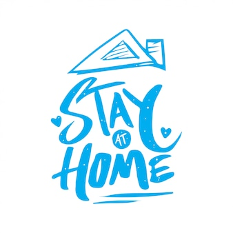 Stay at home lettering