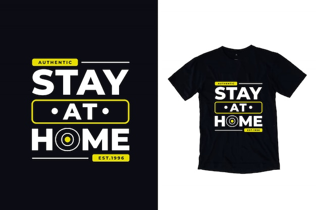 Stay at home modern typography quote