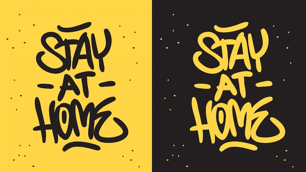 Stay at home motivational slogan hand drawn lettering   design