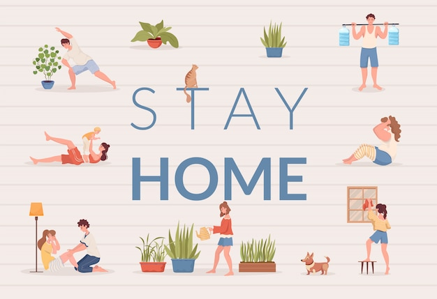 Stay home poster design. people doing sport exercises, cleaning flat and watering house plants.