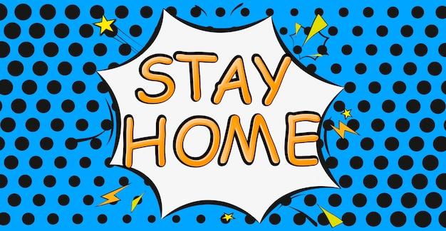 家に帰る保存吹き出しコロナウイルスの記号。吹き出しでコミックスタイルのフレーズを示します。