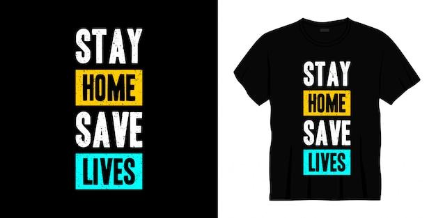 家にいる人の命を救うタイポグラフィtシャツ