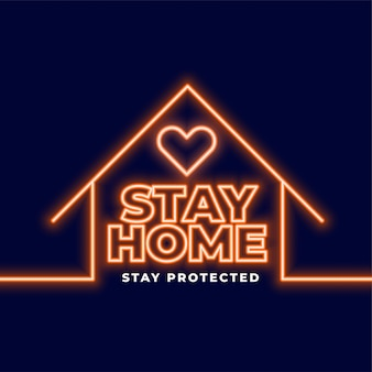 Stay home and stay protected neon background