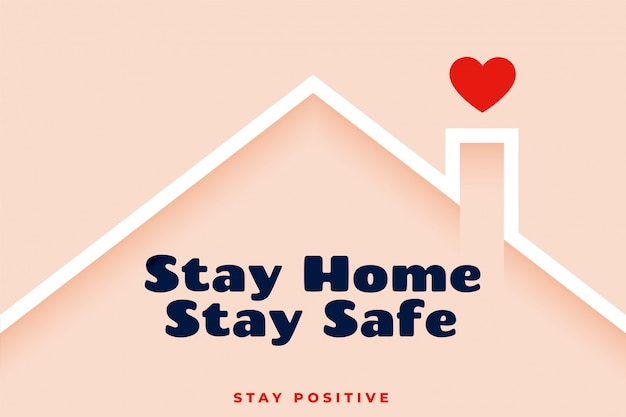 Stay home stay safe awareness background design