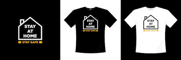 Stay at home stay safe typography
