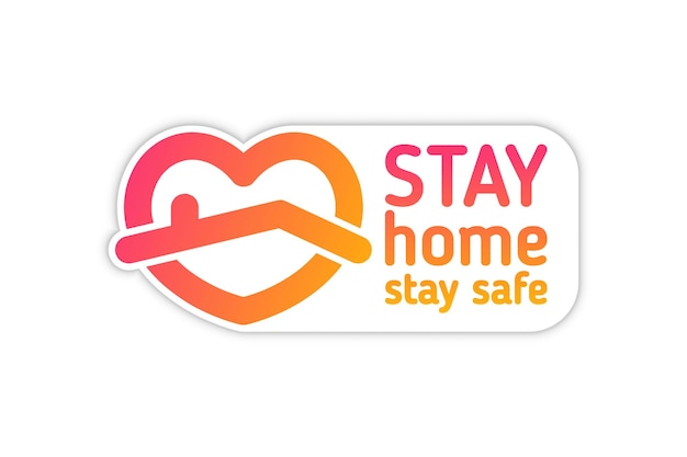 Stay home sticker. coronavirus, quarantine. distancing measures to prevent virus spread. stay at home text under house roof with hear icon on white background perfect for posts, news
