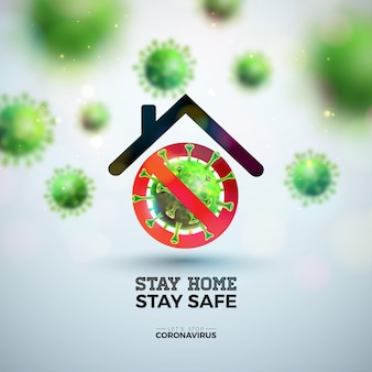 집에있어 라. 떨어지는 covid-19 바이러스와 밝은 배경에 초록 집이있는 코로나 바이러스 디자인을 중지하십시오.