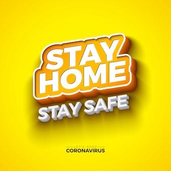 家にいる。黄色の背景にedタイポグラフィの文字を使用して、covid-19コロナウイルスのデザインを停止します。 2019-ncov corona virus outbreak illustration。安全を保ち、手を洗い、距離を離します。