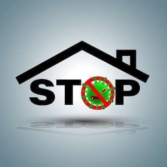 Stay at home symbol for stop covid-19.