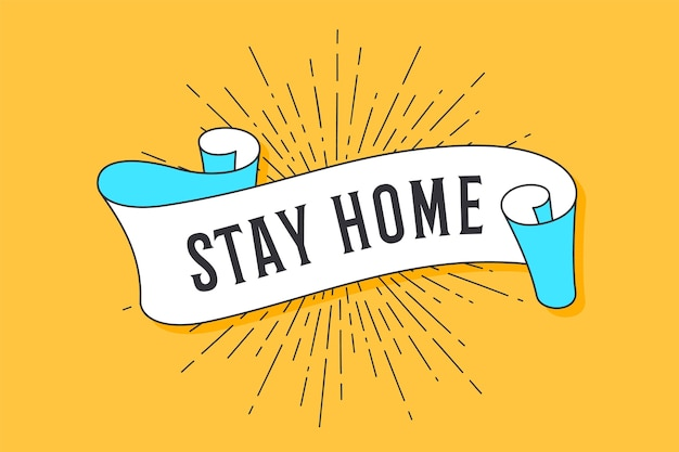 Stay home. vintage trendy flag ribbon with text stay home and linear drawing