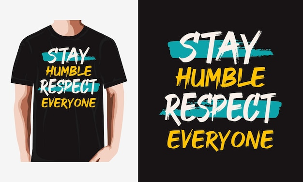 Оставайтесь скромными типографикой для дизайна футболки premium векторы
