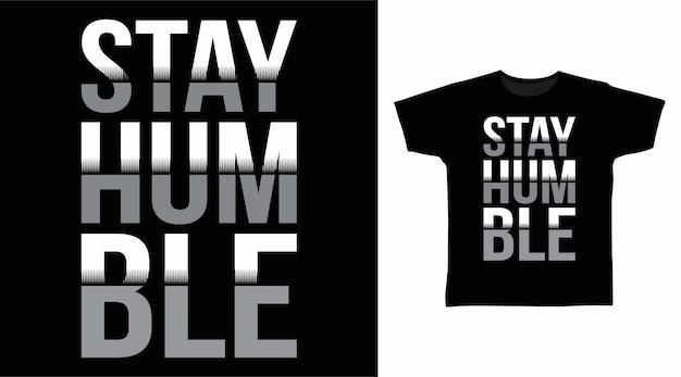 겸손한 타이포그래피 티셔츠 디자인 유지