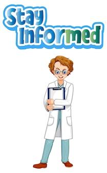 Шрифт stay informed в мультяшном стиле с человеком-врачом, изолированным на белом
