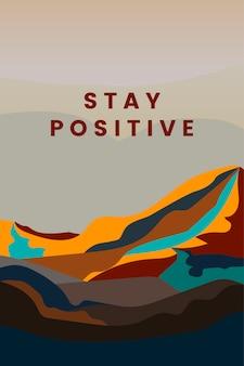 긍정적 인 산 풍경 디자인 유지