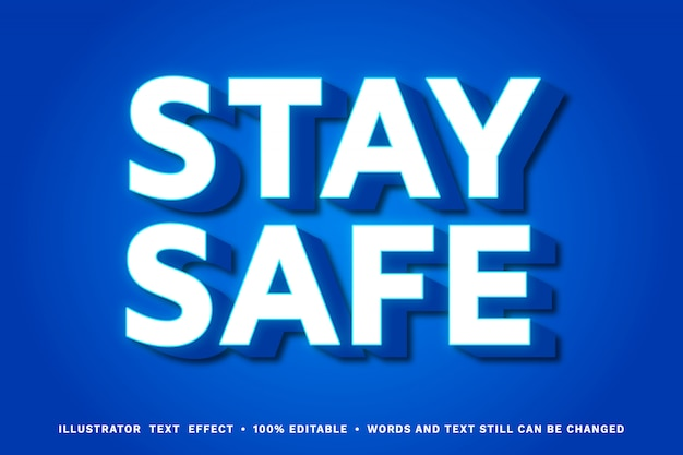 Stay safe 3d - editable text effect