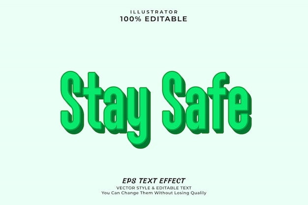 Stay safe editable text effect