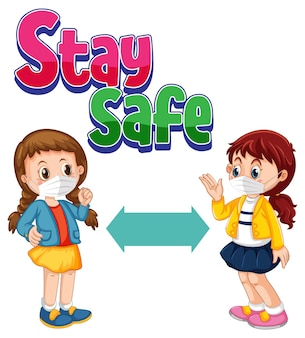 Stay safe font with two kids keeping distance isolated
