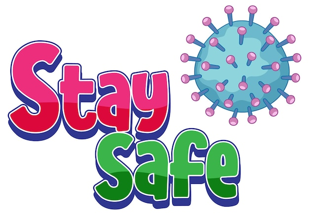 Stay safe illustration with covid19 icon isolated on white