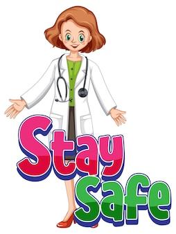 Логотип stay safe с изолированным персонажем мультфильма женщина-врач