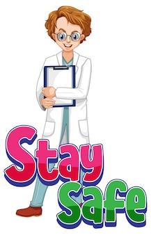 Logo stay safe con un personaggio dei cartoni animati dell'uomo medico isolato