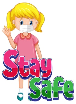 Stay safe logo with a girl wearing mask cartoon character isolated