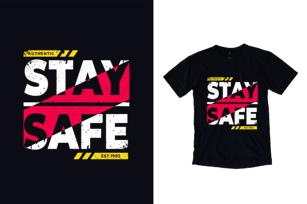 Stay safe modern typography quote