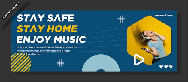 Stay safe stay home enjoy music facebook cover   design