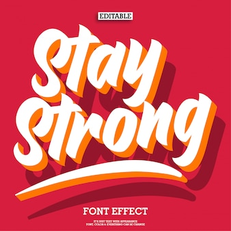Stay strong 3d lettering quotes