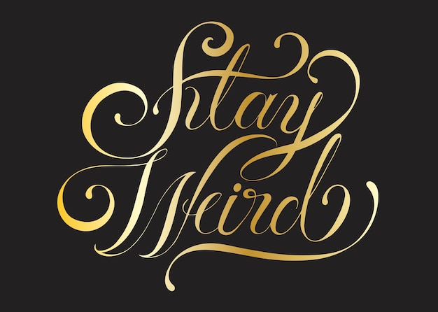 Stay weird typography design illustration