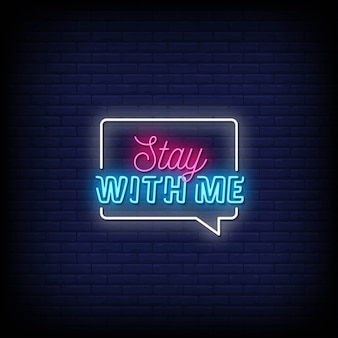 Stay with me neon signs style text