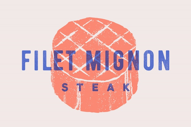 Steak, filet mignon. poster with steak silhouette