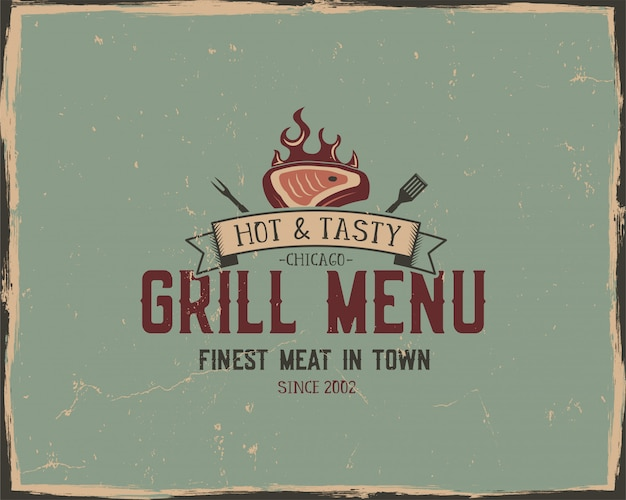 Steak house and grill menu typography poster. retro grunge style
