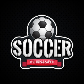 Sticker style text soccer tournament with soccer ball illustrati