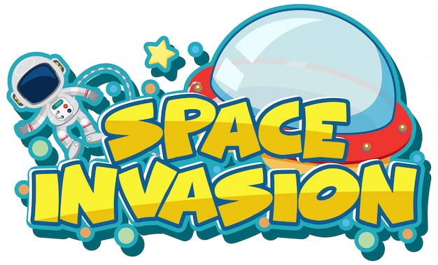 Sticker template for word space invasion with astronaut and ufo