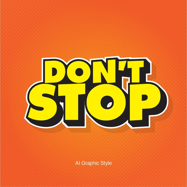 Don't stop 3d vector text effect