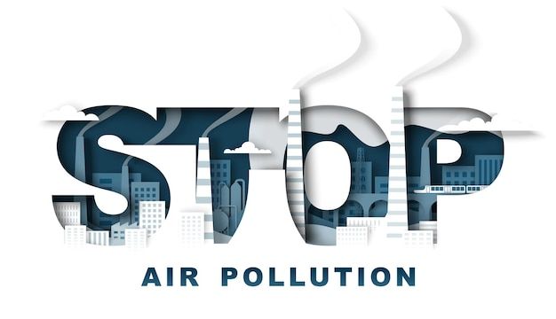 Stop air pollution typography banner template vector illustration in paper art style environment eco...