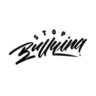 Stop bullying calligraphy