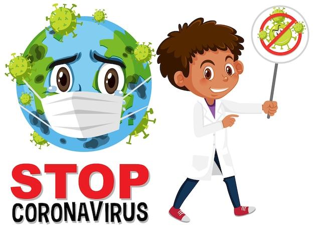 地球を身に着けているマスクの漫画のキャラクターと停止コロナウイルスのサインを保持している少年とコロナウイルスのロゴを停止します