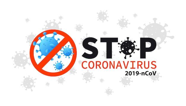 빨간색 금지 표지판으로 코로나바이러스를 막으세요. 코로나바이러스 발병, 전염병. 질병.건강 및 의료. covid-19 바이러스 발생 확산. 서명 주의 새로운 코로나바이러스(2019-ncov), 포스터, 배너 중지