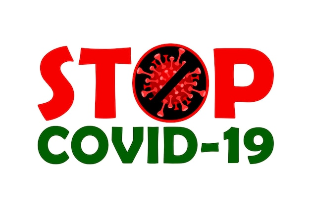 Covid-19とウイルスを止めてください。コロナウイルスは流行病です。