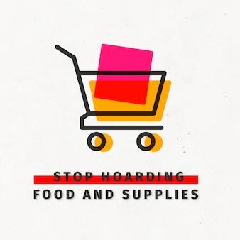 코로나19로 식량과 생필품을 사재기하지 마세요.
