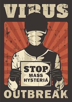 Stop mass hysteria corona virus covid 19 outbreak propaganda signage poster retro rustic vector