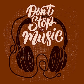 Don't stop the music. headphones on grunge background. design element for poster, t shirt, card, banner. vector illustration