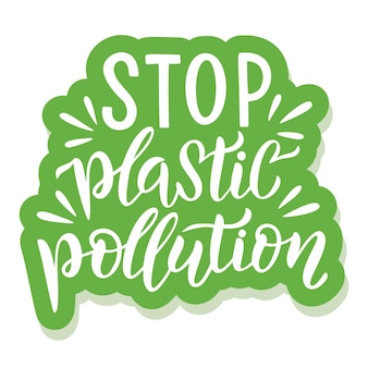 플라스틱 오염을 중지하십시오 - 슬로건이 있는 생태 스티커. 벡터 일러스트 레이 션 흰색 배경에 고립입니다. 포스터, 티셔츠 디자인, 스티커 엠블럼, 토트백 인쇄에 적합한 동기 부여 생태 견적