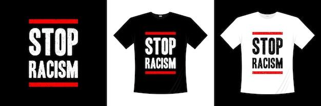 人種差別のタイポグラフィtシャツのデザインを停止します