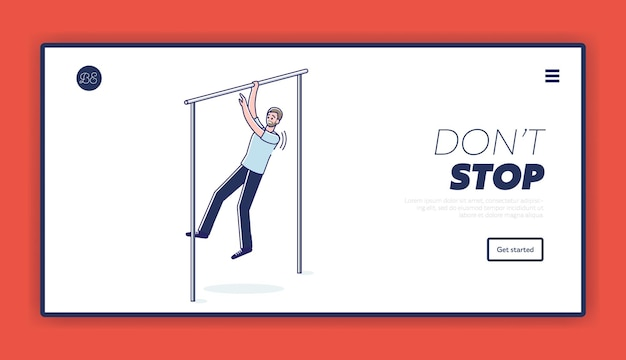 Don't stop sport motivation template landing page with tired man pulling up on bar