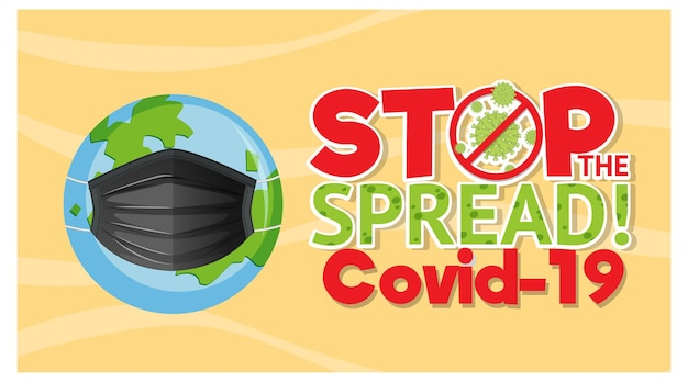 Stop the spread banner with the earth wearing mask